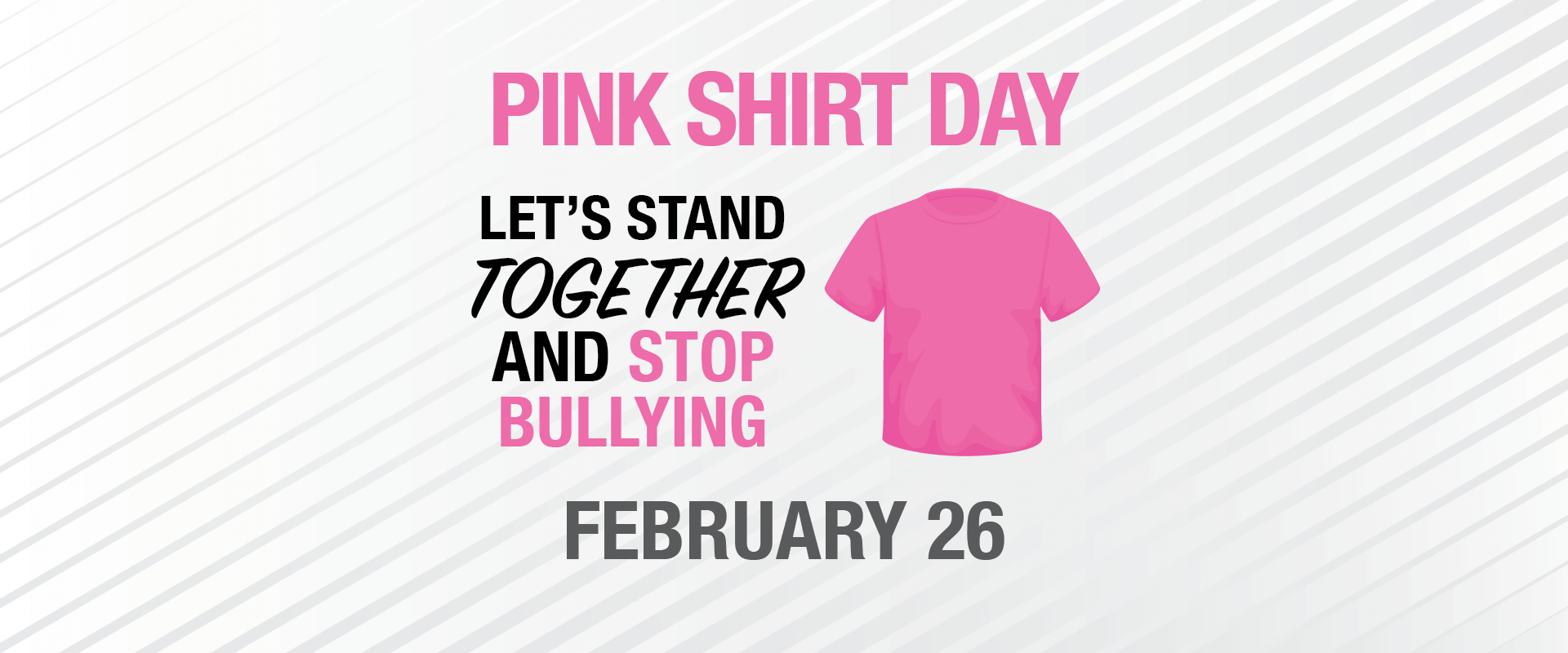 Pink Shirt Day - February 26